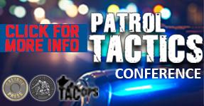 Patrol Tactics Conference