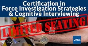 Force Investigation Strategies